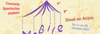 MOBILE – 1er édition – Du 11 au 26 octobre – Doué La Fontaine